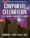 Corporate Celebration Play, Purpose, and Profit at Work
