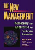 New Management Democracy and Enterprise Are Transforming Organizations
