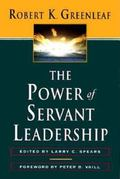 Power of Servant Leadership Essays