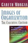 Images of Organization The Executive Edition
