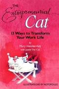Entrepreneurial Cat 13 Ways to Transform Your Business Life