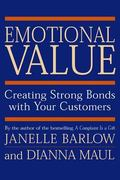 Emotional Value Creating Strong Bonds With Your Customers