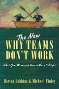 New Why Teams Don't Work What Goes Wrong and How to Make It Right