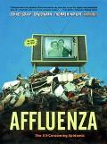 Affluenza The All-Consuming Epidemic
