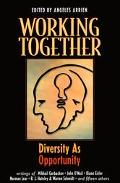 Working Together Diversity As Opportunity