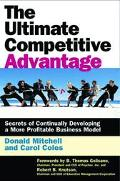 Ultimate Competitive Advantage Secrets of Continually Developing a More Profitable Business ...
