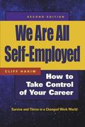 We Are All Self-Employed How to Take Control of Your Career