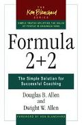 Formula 2 + 2 The Simple Solution for Successful Coaching