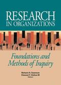 Research In Organizations Foundations And Methods Of Inquiry