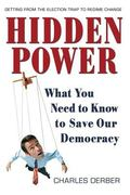 Hidden Power What You Need to Know to Save Our Democracy