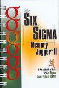 Six Sigma Memory Jogger II A Pocket Guide of Tools for Six Sigma Improvement Teams