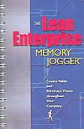 Lean Enterprise Memory Jogger Create Value and Eliminate Waste Throughout Your Company