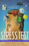 Stress Test A Quick Guide to Finding and Improving Your Stress Quotient