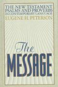 Message The New Testament Psalms and Proverbs