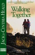 Walking Together Building an Intimate Marriage in a Fallen World