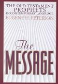 Message Old Testament Prophets In Contemporary Language