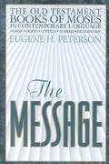 Message The Old Testament Books of Moses
