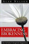 Embracing Brokenness How God Refines Us Through Life's Disappointments