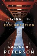Living the Resurrection The Risen Christ in an Everyday Life