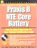 Praxis II/NTE Core Battery : Step-by-Step Preparation for Your Teacher Certification Exam