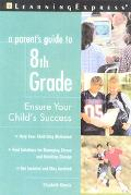 Parent's Guide to 8th Grade Ensure Your Child's Success