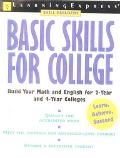 Basic Skills for College Build Your Math and English for 2-Year and 4-Year Colleges