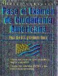 Pase El Examen De Ciudadania Americana / Pass the U.S. Citizenship Exam