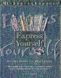 Express Yourself Writing Skills for High School
