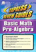 Express Review Guides Basic Math and Pre-algebra