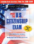Pass the U.S. Citizenship Exam, 2008 Edition