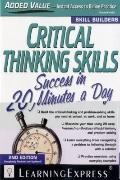 Critical Thinking Skills Success, Second Edition: In 20 Minutes a Day (Skill Builders)