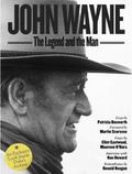John Wayne : The Legend and the Man - An Exclusive Look Inside the Duke's Archives