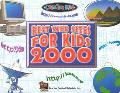 Best Web Sites for Kids 2000