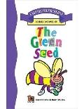 Green Seed: Easy Phonics Reader