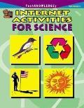 Internet Activities for Science-Intermediate