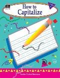 How to Capitalize: Grades 1-3