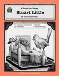 Guide for Using Stuart Little in the Classroom