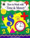 How to Work With Time & Money, Grades 4 - 6