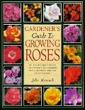Gardener's Guide to Growing Roses