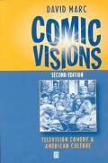 Comic Visions Television Comedy and American Culture