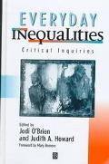 Everyday Inequalities Critical Inquiries