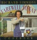 The Richard Simmons' Farewell to Fat Cookbook: Homemade in the U. S. A.
