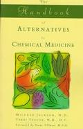 Handbook of Alternatives to Chemical Medicine