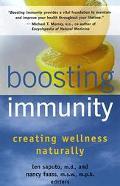 Boosting Immunity Creating Wellness Naturally