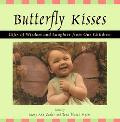 Butterfly Kisses Gifts of Wisdom and Laughter from Our Children