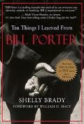Ten Things I Learned from Bill Porter