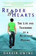 Reader of Hearts The Life And Teachings of a Reluctant Psychic