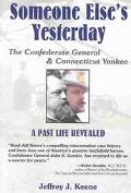 Someone Else's Yesterday The Confederate General and Connecticut Yankee, a Past Life Revealed