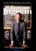E. Bronson Ingram Complete These Unfinished Tasks Of Mine