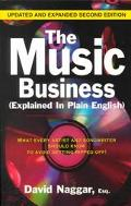 Music Business (Explained in Plain English) What Every Artist and Songwriter Should Know to ...